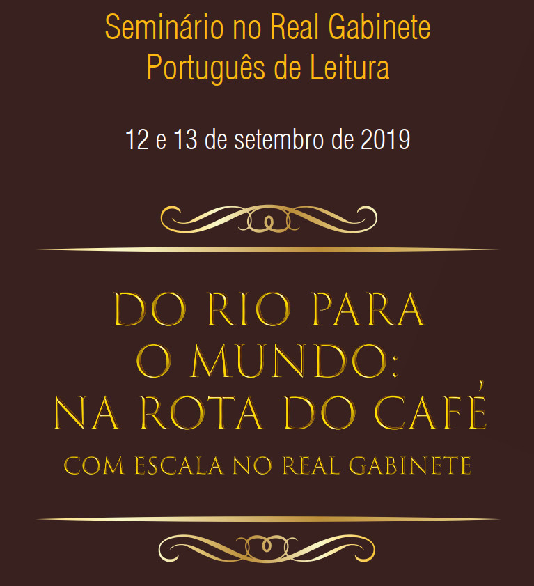 Do Rio para o mundo: na rota do café com escala no  Real Gabinete